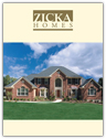 Zicka Homes Brochure