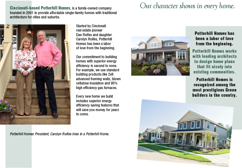Cincinnati based Potter Hill Homes is a family-owned company founded in 2001 to provide affordable single-family homes with traditional architecture for citites and suburbs.
